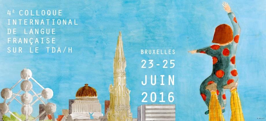 Bruxelles 23 au 25 juin 2016 colloque tdah tdah france for 25 juin 2016
