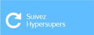 Suivez HyperSupers